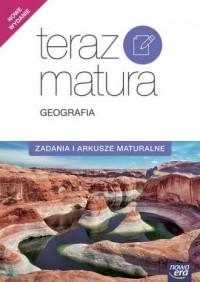 Teraz matura 2017. Geografia. Zadania i arkusze maturalne - okładka podręcznika