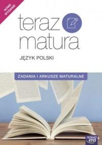 Teraz matura. Język polski. Zadania i arkusze maturalne - okładka podręcznika