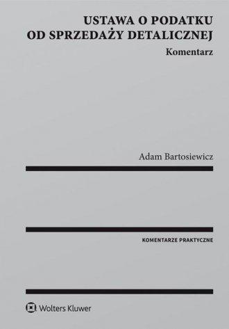 Ustawa o podatku od sprzedaży detalicznej. - okładka książki