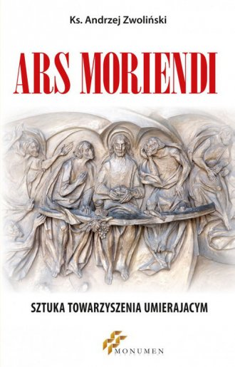 Ars moriendi. Sztuka towarzyszenia - okładka książki