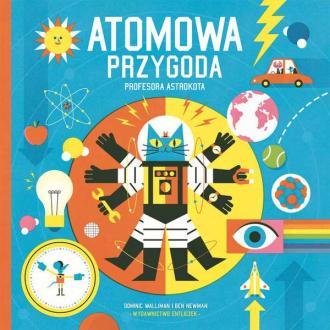 Atomowa przygoda profesora Astrokota - okładka książki