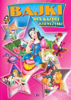 Bajki dla każdej dziewczynki - okładka książki