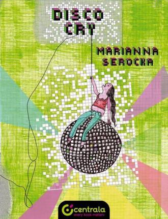 Disco cry - okładka książki