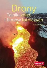 Drony. Tajniki zdjęć i filmów lotniczych - okładka książki