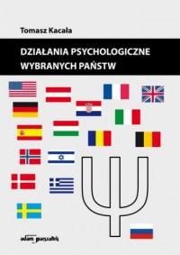 Działania psychologiczne wybranych państw - okładka książki
