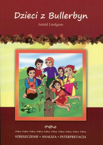 Dzieci z Bullerbyn Astrid Lindgren. - okładka podręcznika