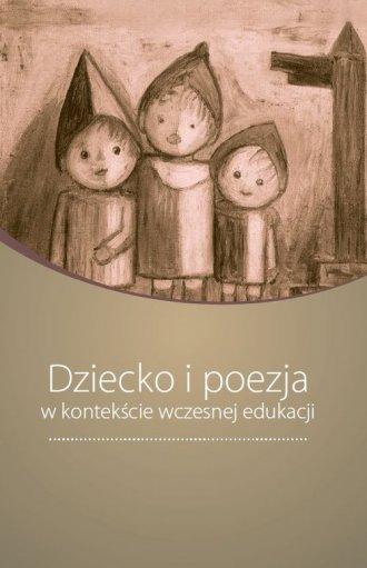 Dziecko i poezja w kontekście wczesnej - okładka książki