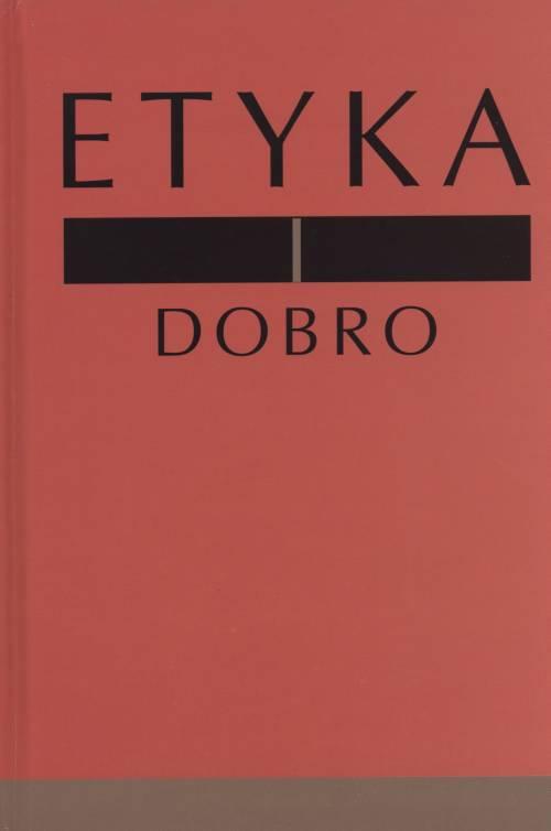 Etyka i dobro - okładka książki