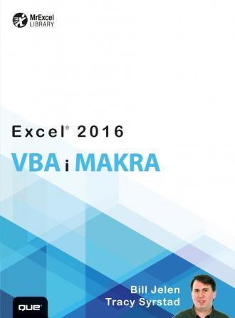 Excel 2016. VBA i makra - Bill Jelen | Księgarnia ...
