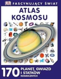 Fascynujący świat. Atlas kosmosu - okładka książki