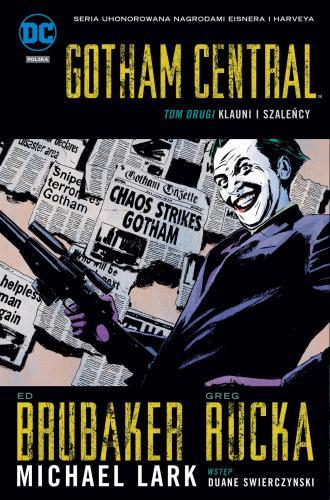 Gotham Central. Tom 2. Klauni i - okładka książki