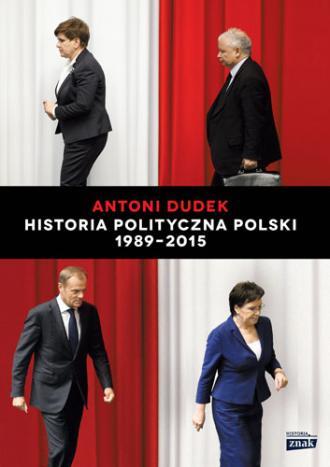 Historia Polityczna Polski 1989-2015 - okładka książki