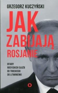 Jak zabijają Rosjanie - Grzegorz - okładka książki