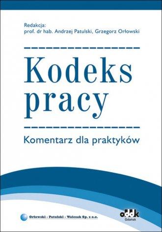 Kodeks pracy. Komentarz dla praktyków. - okładka książki