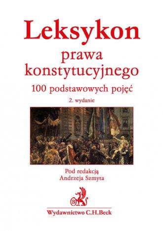 Leksykon prawa konstytucyjnego. - okładka książki