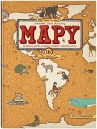 Mapy. Edycja pomarańczowa. Obrazkowa podróż po lądach, morzach i kulturach świata - okładka książki