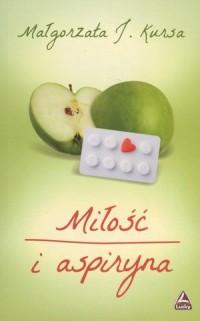 Miłość i aspiryna - okładka książki