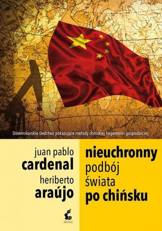 Nieuchronny podbój świata po chińsku - okładka książki