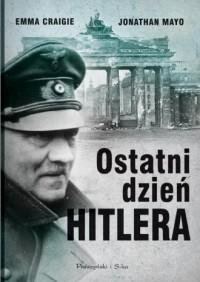 Ostatni dzień Hitlera - okładka książki