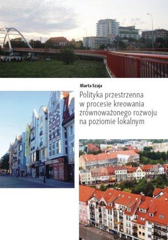 Polityka przestrzenna w procesie - okładka książki