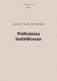PółKobieta / HalfAWoman - okładka książki