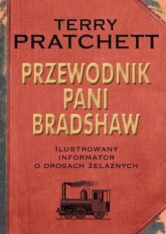 Przewodnik Pani Bradshaw. Ilustrowany - okładka książki