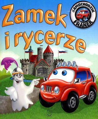 Samochodzik Franek. Zamek i rycerze - okładka książki