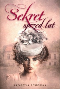 Sekret sprzed lat - okładka książki