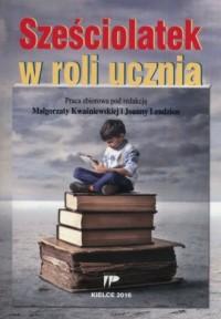 Sześciolatek w roli ucznia - okładka książki