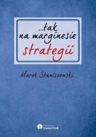 ...tak na marginesie strategii - okładka książki
