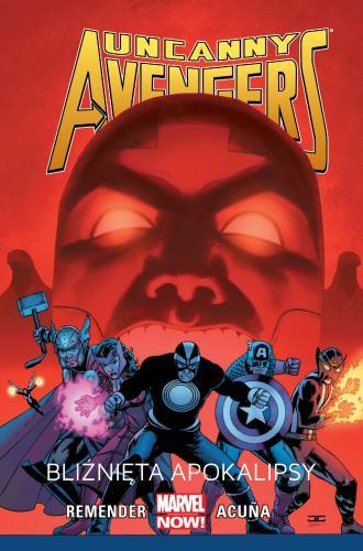Uncanny Avengers. Bliźnięta apokalipsy. - okładka książki