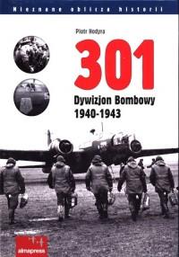 301 Dywizjon Bombowy 1940-1943 - okładka książki