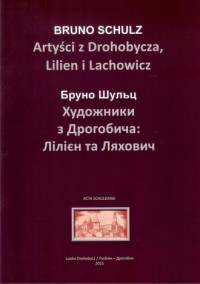 Artyści z Drohobycza, Lilien i Lachowicz - okładka książki