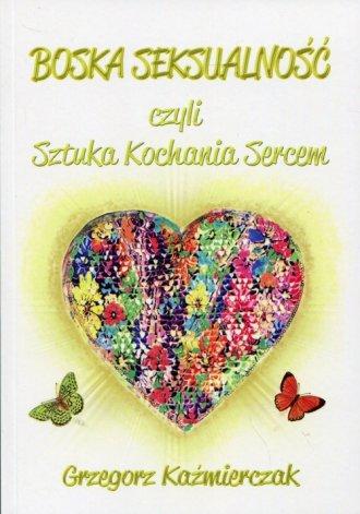 Boska seksualność czyli Sztuka - okładka książki