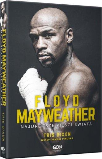 Floyd Mayweather. Najdroższe pięści - okładka książki