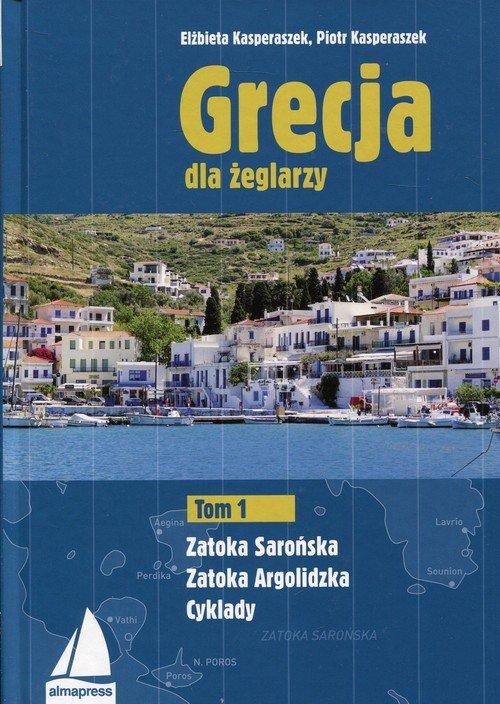 Grecja dla żeglarzy. Tom 1. Zatoka - okładka książki