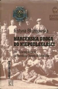 Harcerską drogą do niepodległości. - okładka książki