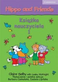 Hippo and Friends 1. Książka nauczyciela - okładka podręcznika