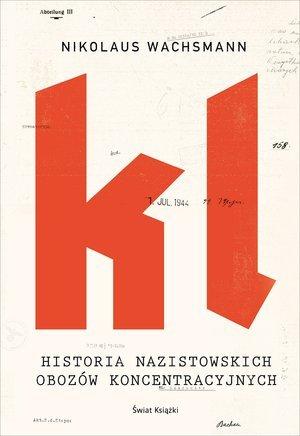 Historia nazistowskich obozów koncentracyjnych - okładka książki