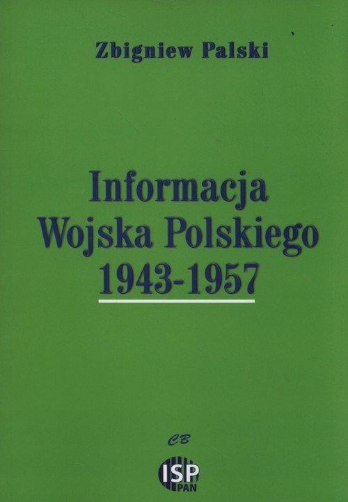 Informacja Wojska Polskiego 1943-1957 - okładka książki