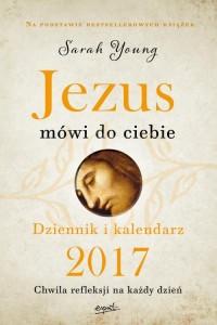 Jezus mówi do ciebie. Dziennik i kalendarz 2017 - okładka książki