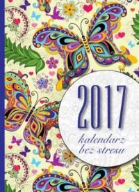 Kalendarz 2017. Bez stresu (B6) - okładka książki