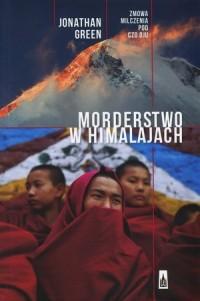 Morderstwo w Himalajach. Zmowa - okładka książki