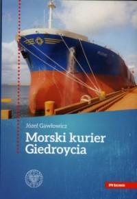 Morski kurier Giedroycia - okładka książki