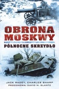 Obrona Moskwy. Północne skrzydło - okładka książki