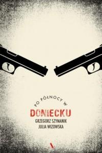 Po północy w Doniecku - okładka książki