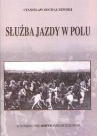 Służba Jazdy W Polu - okładka książki
