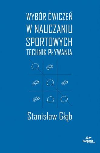 Wybór ćwiczeń w nauczaniu sportowych - okładka książki