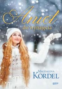 Anioł do wynajęcia - Magdalena - okładka książki