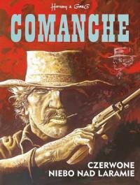 Comanche 4. Czerwone niebo nad Laramie - okładka książki